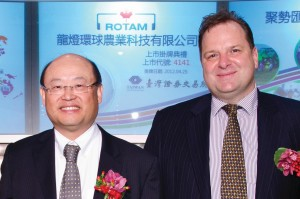 Chairman Mark Lu and Bristow at Rotam's IPO in April 25, 2012. The company is listed on the Taiwan Stock Exchange. Lu selected China as Rotam's manufacturing hub in 1991 and also a key market for the company's then-fledgling crop protection business. It continues to expand its manufacturing in Asia, most recently with its Rotachem facility in Tianjin.  Lu says Rotam's vision of greatness is to be truly multicultural, able to continuously evolve with innovation on every level, deliver a brand locally with global scope, not be afraid to do things differently even if it is a difficult path and to able to step up and deal with applied technology at the same level of any of the traditional multinational companies.